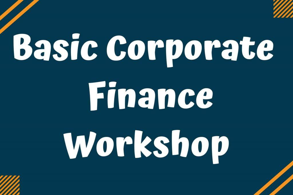 Basic corporate finance workshop for career development